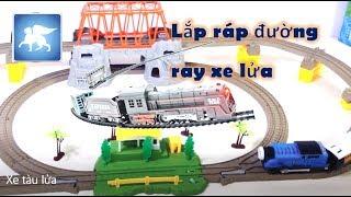 đồ chơi trẻ em xe tàu lửa | lắp ráp đường ray xe lửa