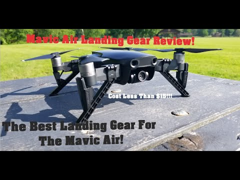 DJI Mavic Air Landing Gear Review | Arzroic Landing Gear 2019