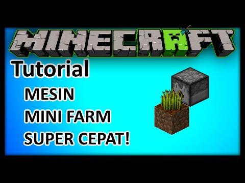 Minecraft Indonesia - Tutorial Mesin Mini Farm Super Cepat!