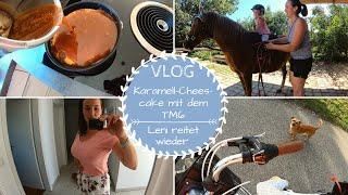 Karamell-Cheescake TM6 |Treffen mit Carina Nova |Leni reitet |VLOG |Kathis Daily Life