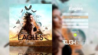 WALD feat. Diana Miro - Eagles (Hr. Troels Remix Edit)