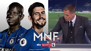 How Chelsea can get the best out of Kante and Jorginho! | Carragher & Ginola | MNF