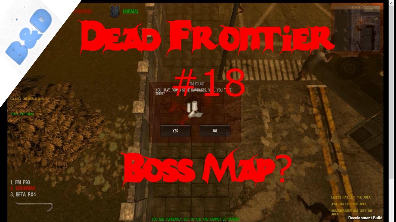 Dead Frontier #18: Boss Map? - YouTube on