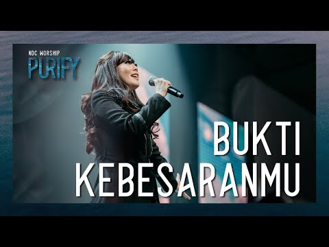 ndc-worship---bukti-kebesaranmu-(official-music-video---purify-album)