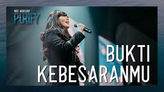 Gambar cover NDC Worship - Bukti KebesaranMu (Official Music Video - Purify Album)