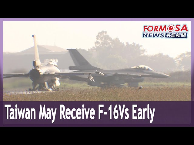 Taiwan may receive F-16Vs early due to urgency in Taiwan Strait