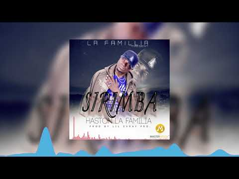 Haston Lafamillia – Sirimba (Official Audio)