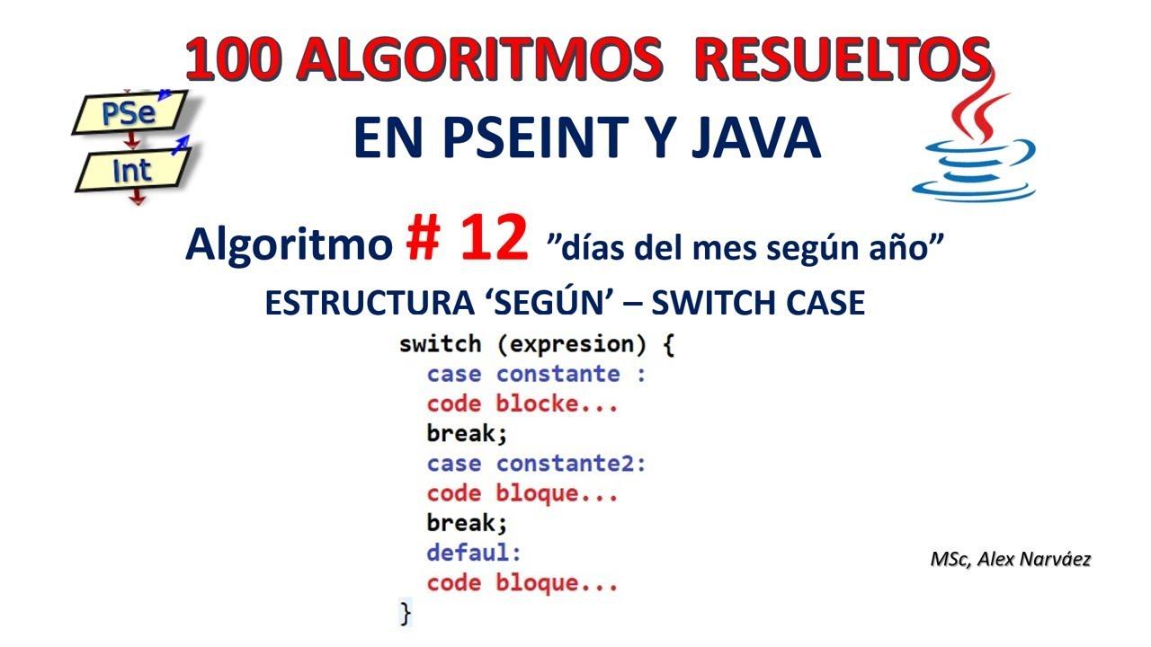 12 De 100 Algoritmos En Pseint Y Java Dias Segun Mes Y Ano Uso