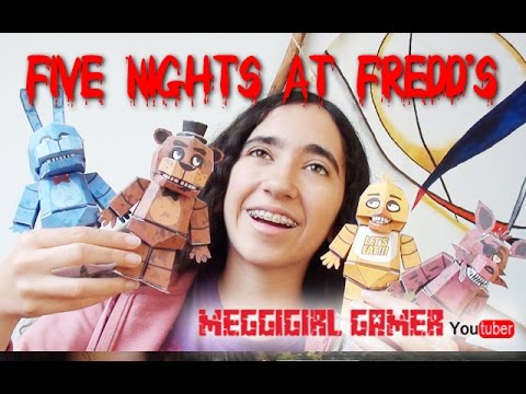 Papercraft Cómo hacer Muñecos de Five Nights at Freddy's PAPERCRAFT I MeggiGirl Gamer