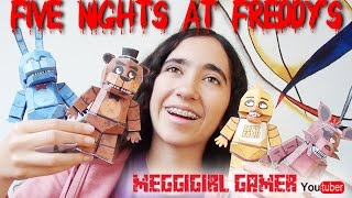 Cómo hacer Muñecos de Five Nights at Freddy's PAPERCRAFT I MeggiGirl Gamer