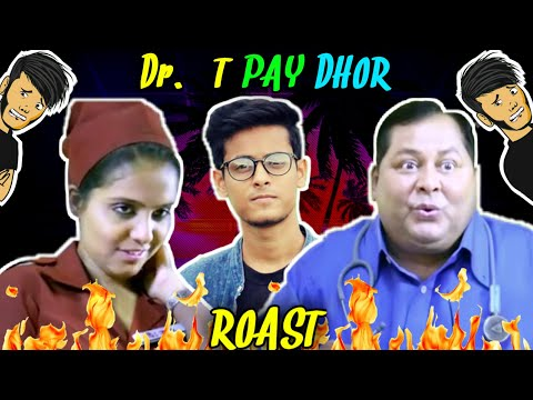 THE BONG GUY ROASTS Dr T PAY DHOR | ডক্টর টি পে ধর ROAST