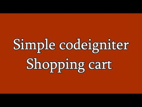 Simple shopping cart using Codeigniter with Ajax | 2my4edge