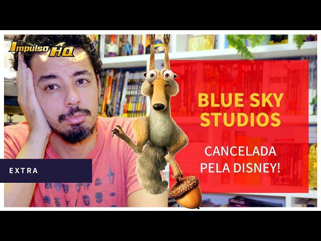 CANCELADA! Disney encerra as atividades da Blue Sky Studios