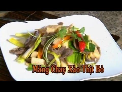 Măng Chay Xào Thịt Bò – Xuân Hồng
