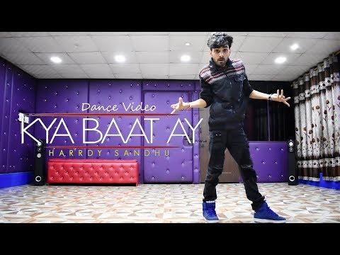Kya Baat Ay / Hai Dance Video - Harrdy Sandhu | Cover By Ajay Poptron