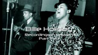 Billie Holiday- Recordings in Session: I