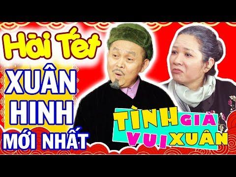 Hài Tết 2020 Mới Nhất - Hài Tết Xuân Hinh, Thanh Thanh Hiền | TÌNH GIÀ VUI XUÂN
