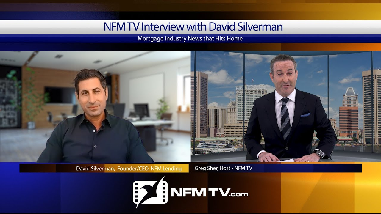 NFM TV Interview with David Silverman, NFM Lending Founder/CEO