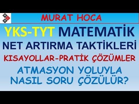 YKS-TYT Matematik Net Artırma Taktikleri-1 (KISAYOLLAR-PRATİK ÇÖZÜMLER, ATMASYON YOLUYLA SORU ÇÖZME)