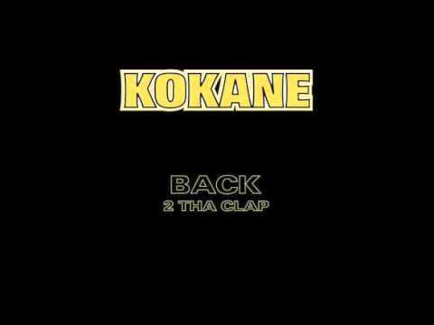 Kokane - Lil 'Homies - Back 2 Tha Clap