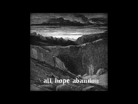 Devourer - All Hope Abandon [Full Album] 2013