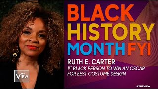 Black History Month FYI: Ruth E. Carter | The View