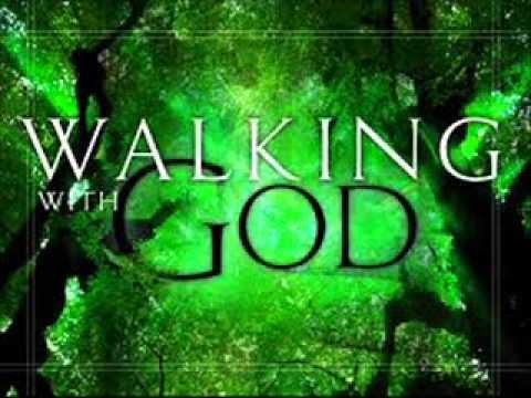 Walking With God -  Bro Gbile Akanni