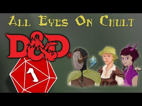"[D&D] ""All Eyes On Chult"" Ch 1 Ep 1: Ships in the Dark"