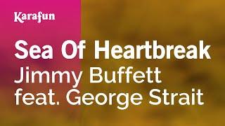 Karaoke Sea Of Heartbreak - Jimmy Buffett *