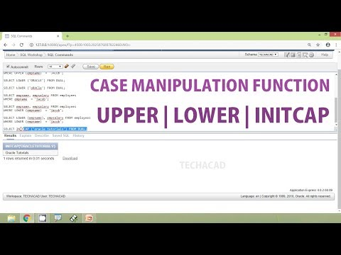 Oracle Tutorial - Case Manipulation Functions | UPPER | LOWER | INITCAP