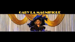 GABY LA MAGNIFIQUE - La fabuleuse histoire de Gaby Deslys
