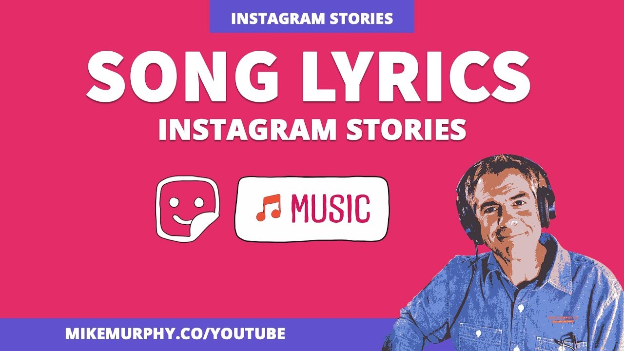 287: Instagram Stories: How To Add Song Lyrics - Michael