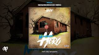 NoCap - Let It Go [Neighborhood Hero]