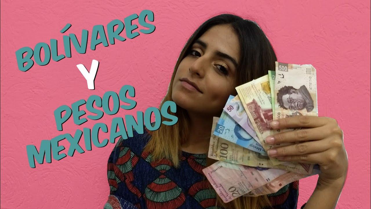 BolÍvares Vs Pesos Mexicanos