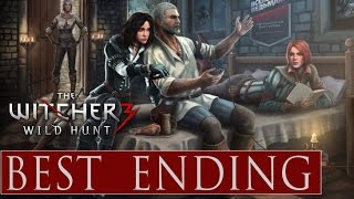 Witcher 3 ★ The Best Ending Ever ★ Happy Ending Yennefer