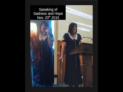 Erica Ravenwood speaks of Sadness and Hope