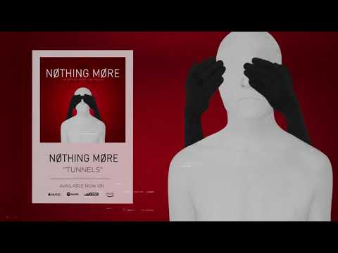 Nothing More - Tunnels