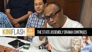 KiniFlash - May 25: The State Assembly Drama continues