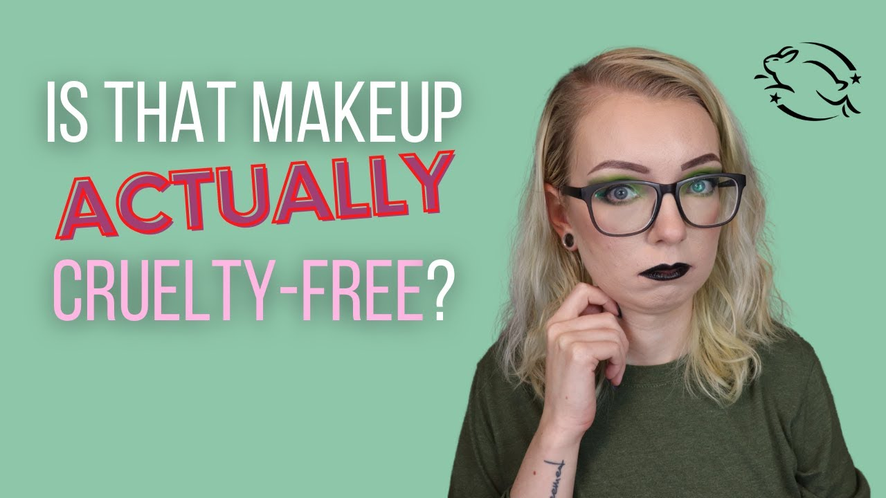 Is That Makeup Brand *ACTUALLY* Cruelty-Free? How To Tell!