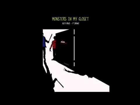 Monsters In My Closet Feat.  P Shiggz
