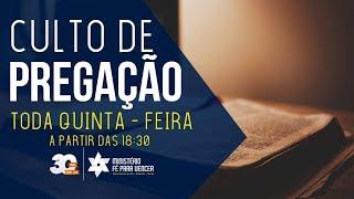 Quinta Feira | 15.11.2018 | Tabernáculo da Fé - Anápolis-GO