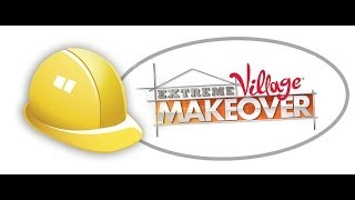 Extreme Village Makeover: Recap
