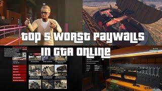 GTA Online Top 5 Worst Paywalls