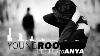 Young Roo - Letter To Anya (prod. by Tunna)