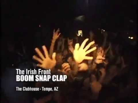 The Irish Front - Boom Snap Clap [LIVE]