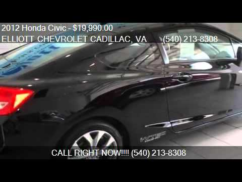 2012 Honda Civic Si 2dr Coupe For Sale In Staunton, VA 24401. Elliott  Chevrolet Cadillac