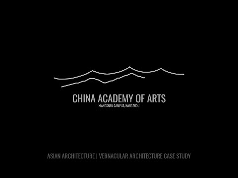 Asian Architecture: China Academy of Arts