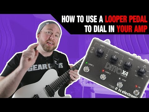 How to Dial In Your Amp with A Looper Pedal | Guitarworld