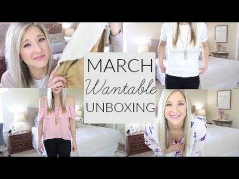 March 2017 Wantable Unboxing and TRY ON