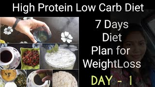 #dietplan DAY-1|High Protein, Low Carb diet plan in Tamil|7 Days Diet Plan for Weight Loss [2020]